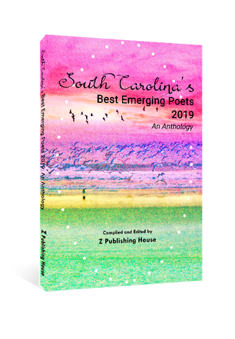 South Carolina's Best Emerging Poets 2019: An Anthology