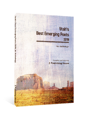 Utah's Best Emerging Poets 2019: An Anthology