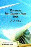 Wisconsin's  Best Emerging Poets 2019: An Anthology