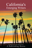 California's Emerging Writers: An Anthology of Fiction