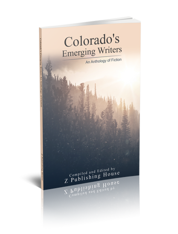 Colorado's Emerging Writers: An Anthology of Fiction (Pre-Order)