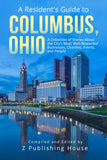 A Resident's Guide to Columbus, Ohio (Writer's Fee)