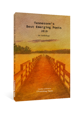 Tennessee's Best Emerging Poets 2019: An Anthology