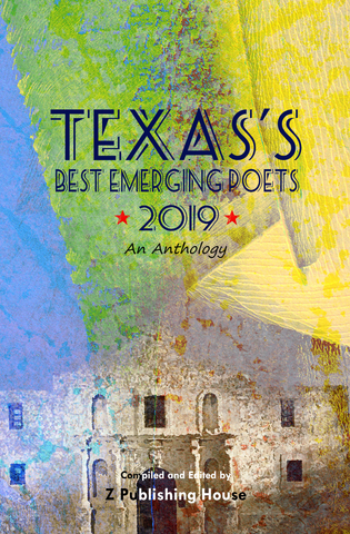 Texas's Best Emerging Poets 2019: An Anthology