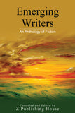 Emerging Writers: An Anthology of Fiction