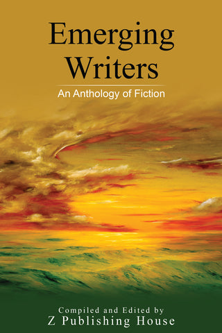 Emerging Writers: An Anthology of Fiction (Pre-Order)