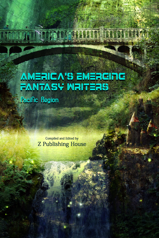 America's Emerging Fantasy Writers: Pacific Region