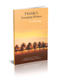Florida's Emerging Writers: An Anthology (Pre-Order)
