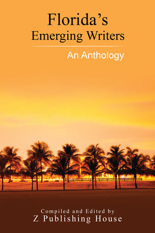 Florida's Emerging Writers: An Anthology