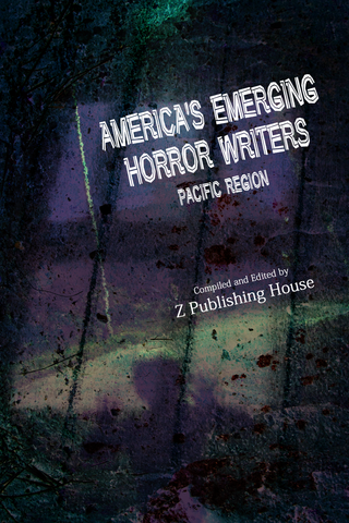 America's Emerging Horror Writers: Pacific Region