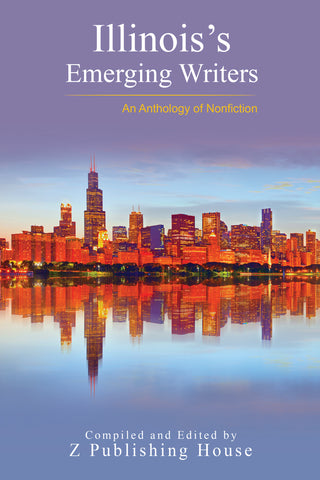 Illinois's Emerging Writers: An Anthology of Nonfiction (Pre-Order)