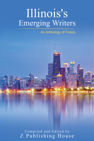 Illinois's Emerging Writers: An Anthology of Fiction (Pre-Order)