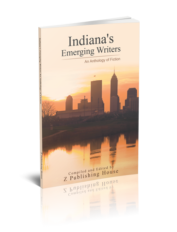 Indiana's Emerging Writers: An Anthology of Fiction (Pre-Order)