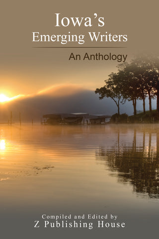 Iowa's Emerging Writers: An Anthology (Pre-Order)
