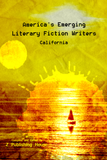 America's Emerging Literary Fiction Writers: California