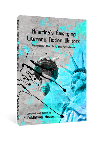 America's Emerging Literary Fiction Writers: Connecticut, New York, and Pennsylvania