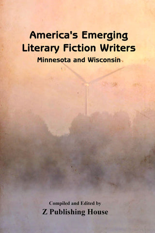America's Emerging Literary Fiction Writers: Minnesota and Wisconsin