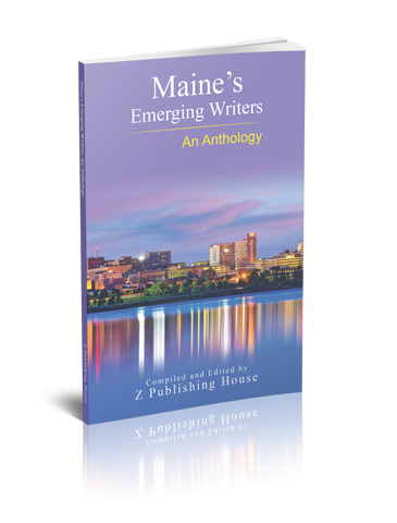 Maine's Emerging Writers: An Anthology (Pre-Order)