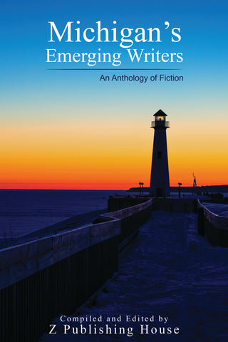 Michigan's Emerging Writers: An Anthology of Fiction (Pre-Order)