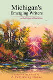 Michigan's Emerging Writers: An Anthology of Nonfiction