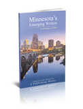 Minnesota's Emerging Writers: An Anthology of Fiction