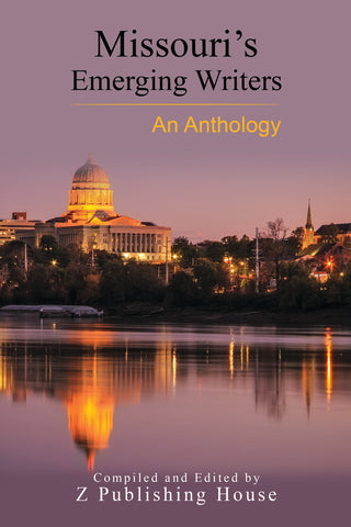 Missouri's Emerging Writers: An Anthology (Pre-Order)