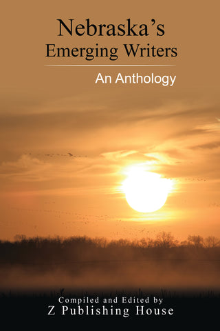 Nebraska's Emerging Writers: An Anthology (Pre-Order)