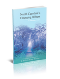 North Carolina's Emerging Writers: An Anthology of Fiction