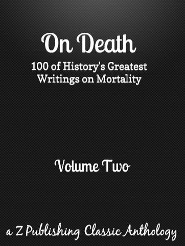 On Death: Volume Two