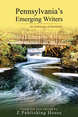 Pennsylvania's Emerging Writers: An Anthology of Nonfiction