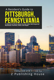 A Resident's Guide to Pittsburgh, Pennsylvania (Writer's Fee)