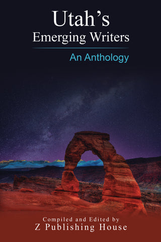 Utah's Emerging Writers: An Anthology (Pre-Order)