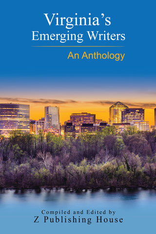 Virginia's Emerging Writers: An Anthology (Pre-Order)
