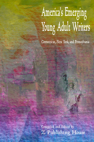 America's Emerging Young Adult Writers: Connecticut, New York, and Pennsylvania