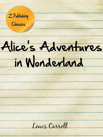Alice's Adventure in Wonderland (PDF)