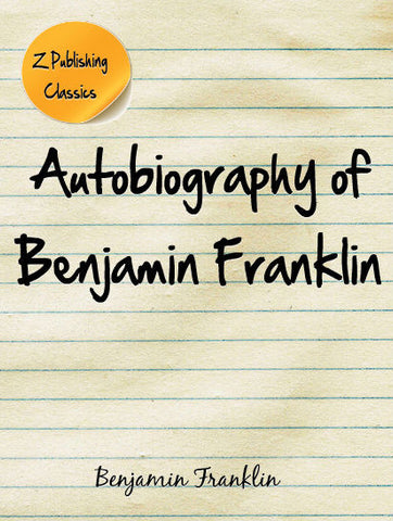 Autobiography of Benjamin Franklin (PDF)