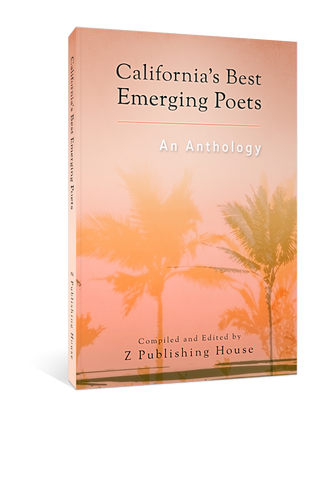 California's Best Emerging Poets: An Anthology