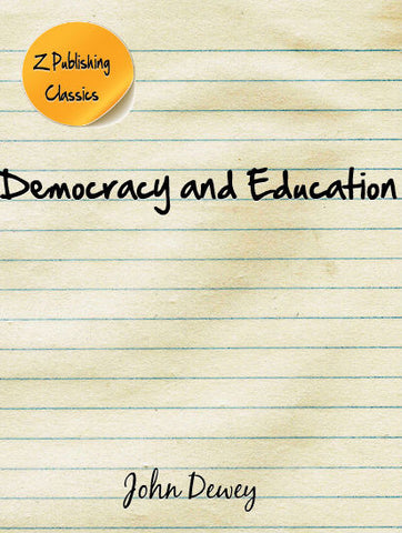 Democracy and Education (PDF)