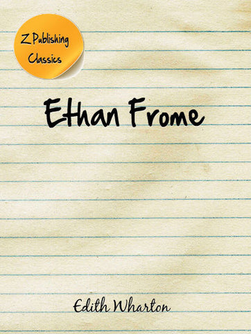 Ethan Frome (PDF)