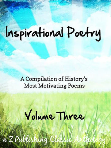 Inspirational Poetry: Volume Three