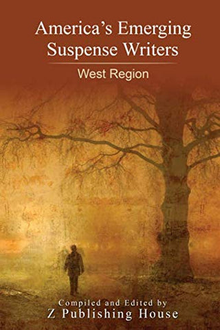 America's Emerging Suspense Writers: West Region