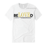 Beloved  Shirts | Bible Verse T Shirts | White T-shirt with Black and Gold Text
