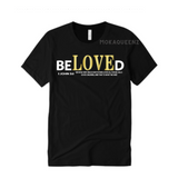 Beloved  Shirts | Bible Verse T Shirts | Black T-shirt with White and Gold Text