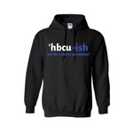 HBCU Sweatshirt - HBCU-ish Hoodie - Black hoodie with White and Royal blue text - MoKa Queenz