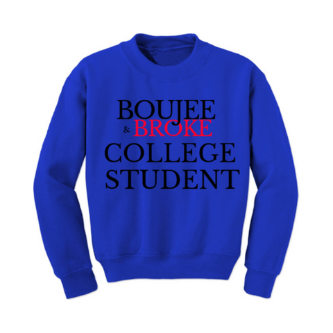 College Sweatshirt - Funny College Sweater - Royal Blue Sweatshirt with Black and Red Text- MoKa Queenz