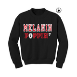 Melanin Poppin Sweatshirt - Black sweatshirt with red and white text - MoKa Queenz