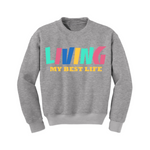 Inspirational Sweatshirt - Living My Best Life Sweatshirt - Grey - MoKa Queenz