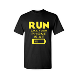 Workout T-Shirt - RUN Like your phone is at 1% - Black t shirt and Yellow text - MoKa Queenz