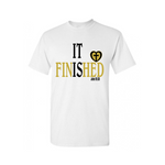 It is Finished! Christian T Shirt - White T Shirt with gold and black text - Moka Queenz