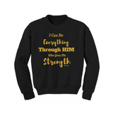 Christian Sweatshirt - Strength Through HIM - Black/Gold - MoKa Queenz